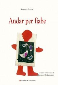 Copertina del libro Andar per fiabe di Silvana Sonno