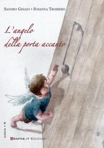 Copertina del libro L'angelo della porta accanto di Sandro Ghiani e Susanna Trossero