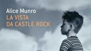 Alice Munro, La vista da Castle Rock