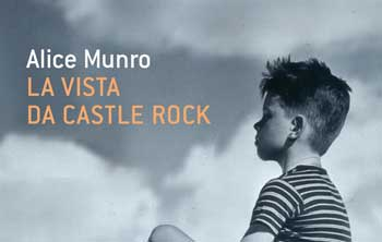 Alice Munro, La vista da Castle Rock