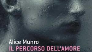 Alice Munro, Il percorso dell'amore