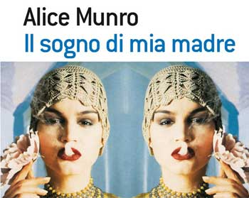 Il sogno di mia madre - Alice Munro