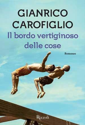Gianrico Carofiglio, Il bordo vertiginoso delle cose