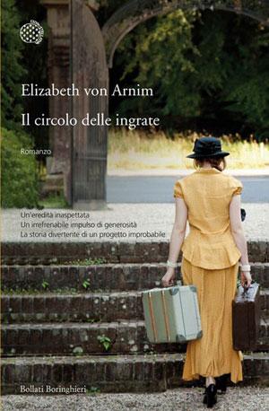 Il circolo delle ingrate, di Elizabeth von Arnim