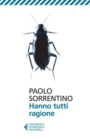 Hanno tutti ragione di Paolo Sorrentino e la zuppa piccante