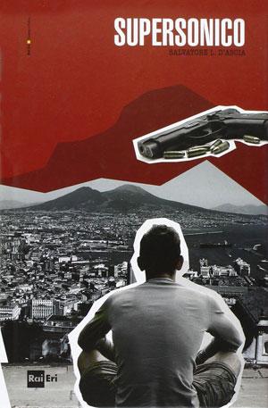 Supersonico, di Salvatore Luca D'Ascia