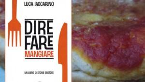 Dire, fare, mangiare di Luca Iaccarino e lo sfincione