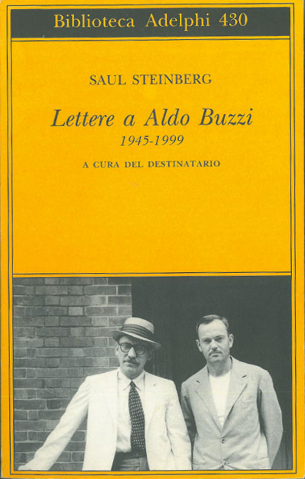 Saul Steinberg, Lettere ad Aldo Buzzi. 1945-1999. A cura del destinatario. Milano, Adelphi, 2002
