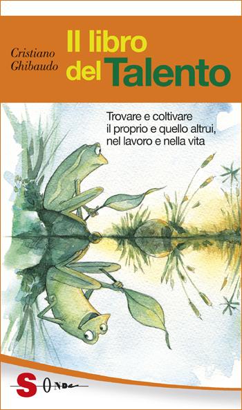 Il libro del Talento di Cristiano Ghibaudo con Talento brut Rotari