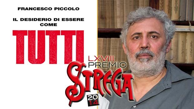 Francesco Piccolo, Premio Strega 2014