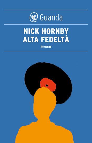 Alta fedeltà di Nick Hornby e le verdure alla birra