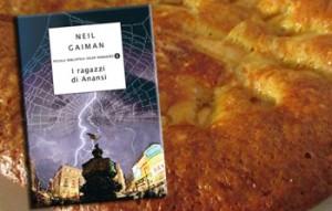 I ragazzi di Anansi di Neil Gaiman e la torta di mele profumata