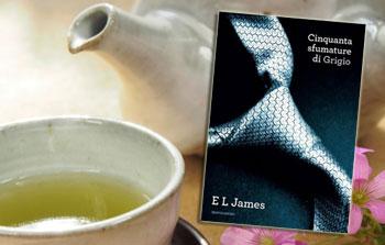 Cinquanta sfumature di grigio e il tè verde allo zenzero