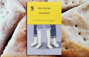 Un ragazzo di Nick Hornby e gli snack di patate