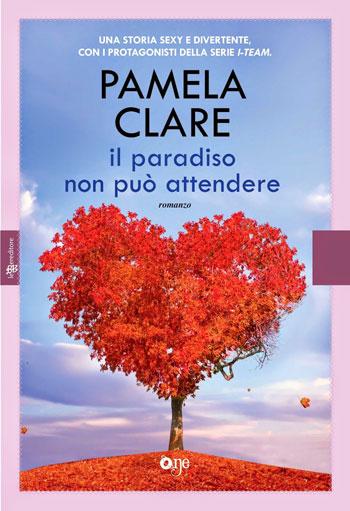 Pamela Clare, Il paradiso non può attendere