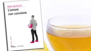 L'amore non conviene di Milan Venturini e l'infuso al limone