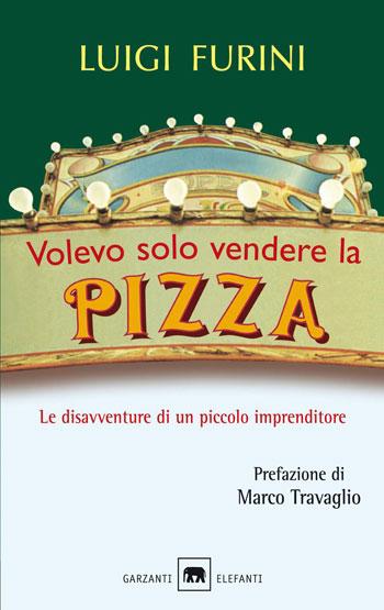 """""""Volevo solo vendere la pizza"""" di Luigi Furini e la focaccia pomodorini e basilico"""