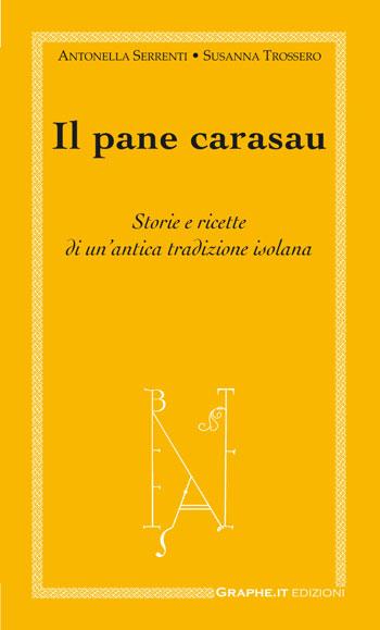 Antonella Serrenti - Susanna Trossero, Il pane carasau