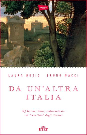 Laura Bosio e Bruno Nacci, Da un'altra Italia