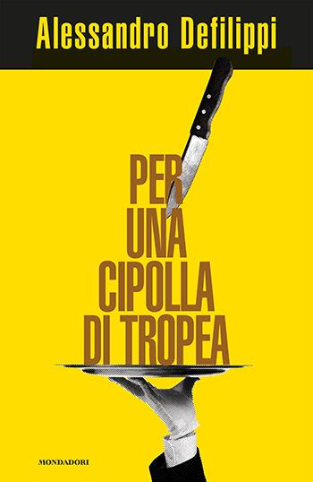 Alessandro Defilippi, Per una cipolla di Tropea